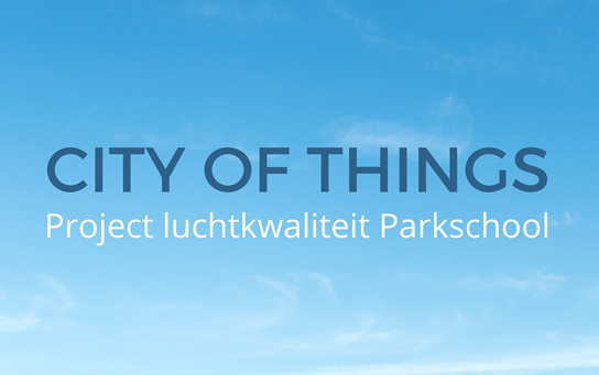 City of things: Project luchtkwaliteit Parkschool